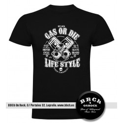 Camiseta Gas or Die