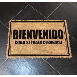 Felpudo Bienvenido (solo si traes cerveza)